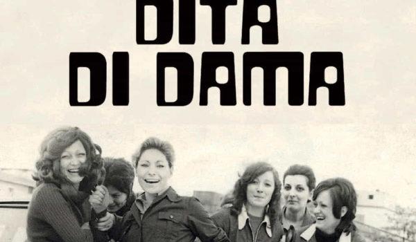 30 novembre ORE 21:00 Teatro: Dita di dama con Laura Pozone